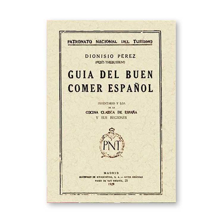 guia-del-buen-comer-español-dionisio-perez